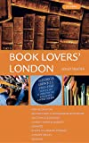 Reader, Lesley: Book Lovers' London