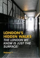 London's Hidden Walks by Stephen Millar