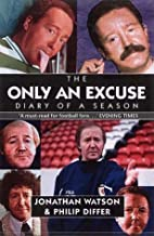 Only an Excuse by Jonathan Watson