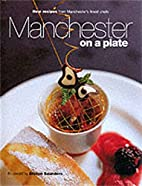 Manchester on a plate by Paul Dodds
