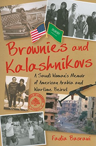brownies-and-kalashnikovs-a-saudi-womans-memoir-of-american-arabia-and-wartime-beirut