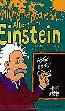 Spilling the Beans on Albert Einstein by…