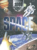1000 Things You Should Know About Space by…