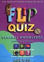 Flip Quiz - Age 9-10 Years by John Paton