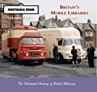 Britain's mobile libraries by Ian Stringer