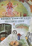 Not Available: Honey From A Weed: Fasting And Feasting In Tuscany, Catalonia, The Cyclades And Apulia