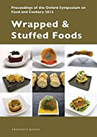 Wrapped and Stuffed Foods. Proceedings of…