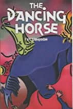 The Dancing Horse by Fay Sampson