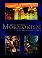 The Timechart History of Mormonism by…