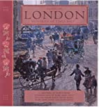Familiar London: Memories of Times Past by…