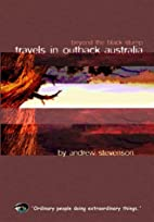 Travels in Outback Australia by Andrew…