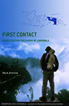 First Contact by Mark Anstice