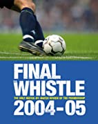 Final Whistle 2004
