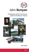 Travel with John Bunyan: Exploring the world…