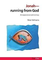 Jonah: Running from God: An expositional…