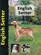English Setter (Pet Love Dog Breed S.) by…