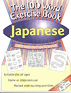 Japanese (100 Word Exercise Book) by Jane…