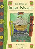 Mair, Jacqueline: The Book of Irish Names: The Origins and Meanings of over 150 Names for Children