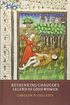 Rethinking Chaucer's Legend of good…