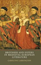 Brothers and Sisters in Medieval European…