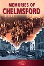 Memories of Chelmsford (Memories)