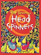 Headspinners by Rolf Heimann