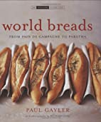World Breads: From Pain De Campagne to…