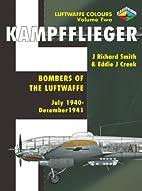 Kampfflieger -Bombers of the Luftwaffe July…