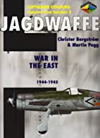 Jagdwaffe Vol.5,Section 2 War in the East…