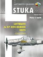 Stuka Volume Two: Luftwaffe Ju 87…