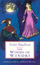 The Woods of Windri by Violet Needham