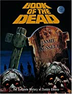 Book of the Dead: The Complete History of…