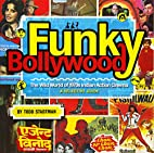 Funky Bollywood: The Wild World of 1970s…
