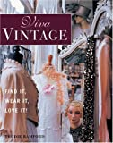 Bamford, Trudie: Viva Vintage : Find It, Wear It, Love It