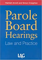 Parole Board Hearings: Law and Practice by…