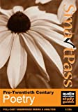 Potter, Simon: Pre-Twentieth Century Poetry: SmartPass Audio Education Study Guide