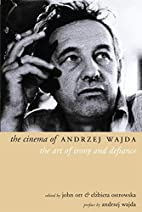 The Cinema of Andrzej Wajda: The Art of…