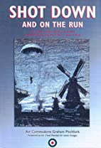 Shot Down and on the Run: The RAF and…