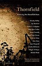 Thornfield : poems by the Thornfield Poets…
