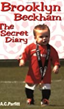 Brooklyn Beckham: The Secret Diary (Humour)…