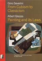 Gino Severini: from Cubism to Classicism…