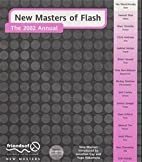 New Masters of Flash: The 2002 Annual by…