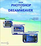 Smith, Colin: From Photoshop to Dreamweaver: 3 Steps to Great Visual Design