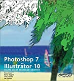 Dave Cross: Photoshop 7 & Illustrator 10: Create Great Advanced Graphics