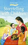 Nancy Mellon: Storytelling with Children