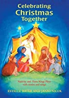 Celebrating Christmas Together: Nativity and…