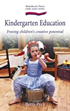 Kindergarten Education: Freeing Children's…