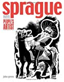 Green, John: Ken Sprague: People's Artist