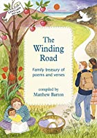 The Winding Road: A Family Treasury of Poems…