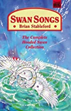 Swan Songs by Brian Stableford